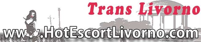 annunci trans Livorno