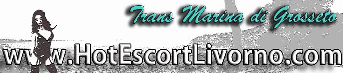 annunci trans Marina di Grosseto